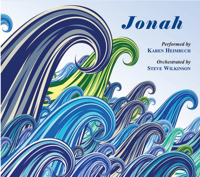 Jonah: Performed by Karen Heimbuch, Orchestrated by Steve Wilkinson